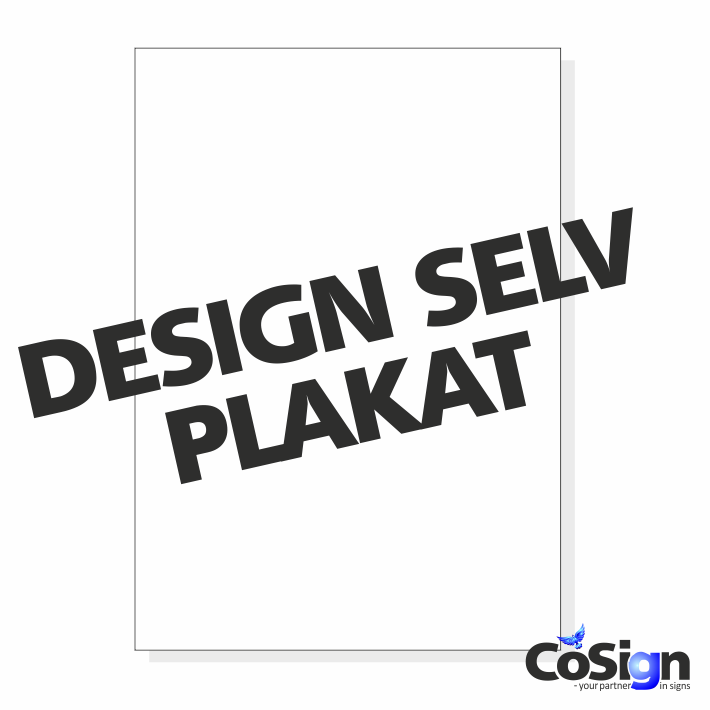 82362e1f6de Plakat - Design selv - CoSign.dk - DESIGN DIN EGEN PLAKAT